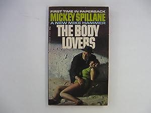 The Body Lovers: Spillane, Mickey