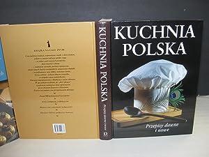 Kuchnia Polska (Cuisine Of Poland): Marck Panasik, Malgorzata Wojciechowska, Stefan Zatorski