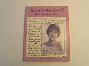 Jeanette MacDonald: The Irving Stone Letters: ( Signed by Editor): Rich, Sharon, Editor