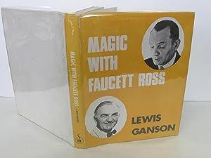 Magic With Faucett Ross: Ganson, Lewis