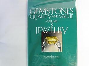Gemstones Quality and Value Volume 3 Jewelry: Suwa, Yasukazu