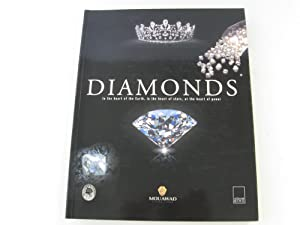Diamonds: In the Heart of the Earth, In the Heart of the Stars, at the Heart of Power; [T.L. ...
