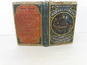 Marache's Manual of Chess: With the Games of Backgammon and Dominoes: Marache, N.