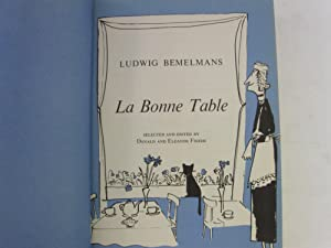 Bemelmans' La Bonne Table: Friede, Donald; Friede, Eleanor [Ed.]
