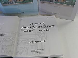 Educating Frank Lloyd Wright: 1885-1899 [Three Volume Set]: Koppany, B. The Lll