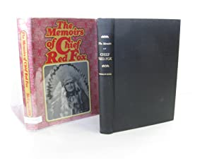 The Memoirs of Chief Red Fox; [signed]: Chief Red Fox