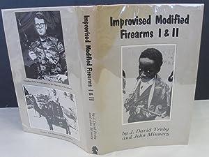 Improvised Modified Firearms I and II: Truby, David J.; Minnery, John