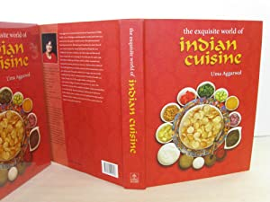 The Exquisite World Of Indian Cuisine: Aggarwal, Uma