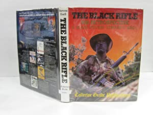 The Black Rifle by Blake Stevens - AbeBooks