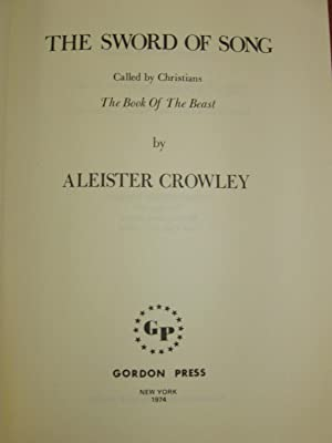 Sword of Song. Called by Christians The Book of the Beast: (Limited, 200 copies).: Crowley, ...