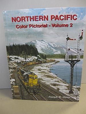 Northern Pacific Color Pictorial, Vol. 2: Shine, Joseph W.