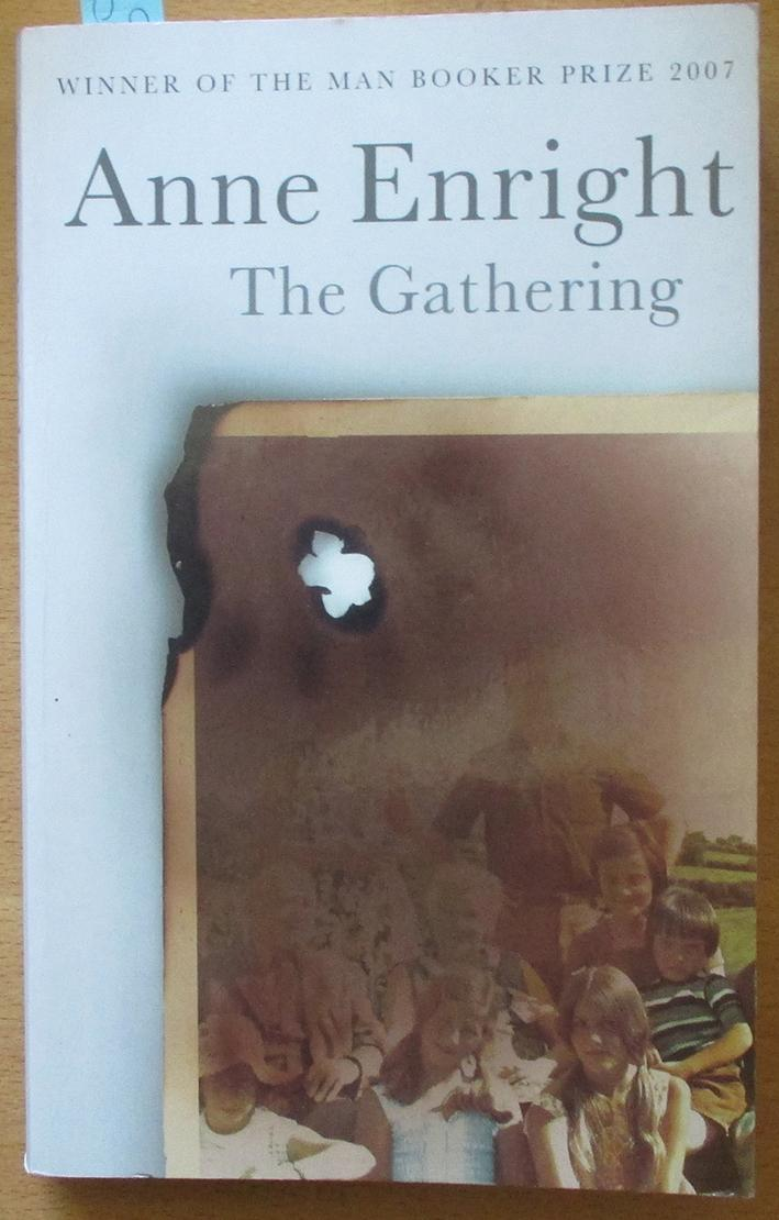 the gathering by anne enright Anne enright's the gathering brilliantly delineates the wonder and horror of love, says al kennedy.