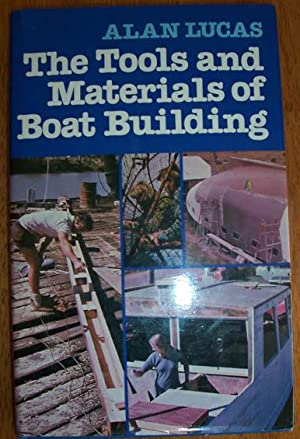 Tools and Materials of Boat Building, The