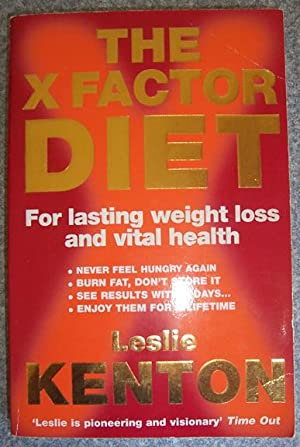X Factor Diet, The: For Lasting Weight Loss and Vital Health