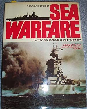 Encyclopedia of Sea Warfare, The: From the First Ironclads to the Present Day