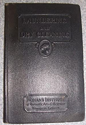 Laundering and Dry Cleaning: Home Laundering, Dry Cleaning