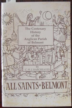 Centenary History of the Anglican Parish of Belmont, The