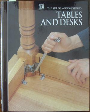 Tables and Desks: The Art of Woodworking