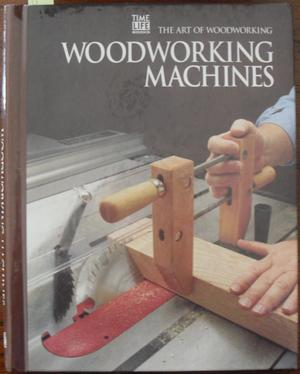 Woodworking Machines: The Art of Woodworking