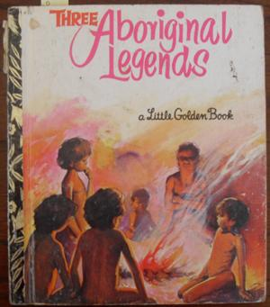 Three Aboriginal Legends