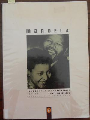 Mandela: Echoes of An Era