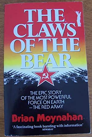 Claws of the Bear, The: The Epic Story of the Most Powerful Force on Earth - The Red Army