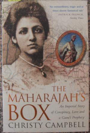 Maharajah's Box, The: An Imperial Story of Conspiracy, Love and a Guru's Prophecy