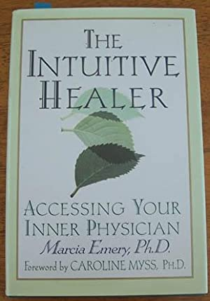 Intuitive Healer, The: Acessing Your Inner Physician
