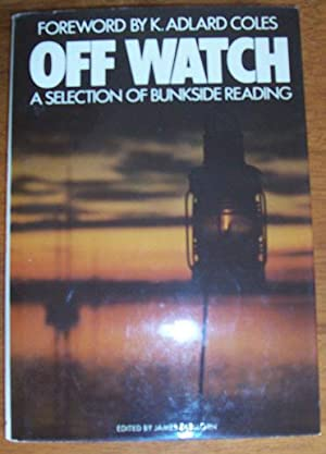 Off Watch: A Selection of Bunkside Reading
