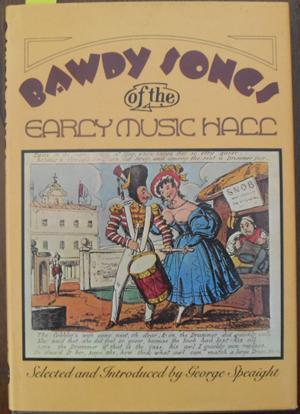 Bawdy Songs of the Early Music Hall