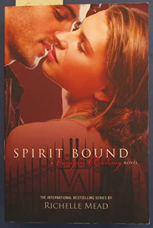 Spirit Bound (A Vampire Academy Novel)