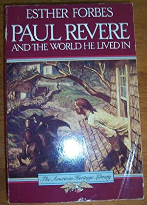 Paul Revere and the World He Lived In