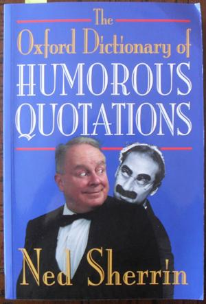 Oxford Dictionary of Humorous Quotations, The