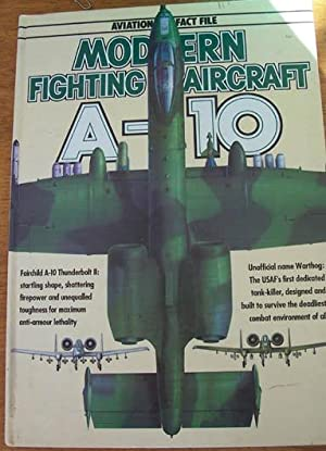 Aviation Fact File: Modern Fighting Aircraft A-10