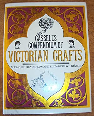 Cassell's Compendium of Victorian Crafts