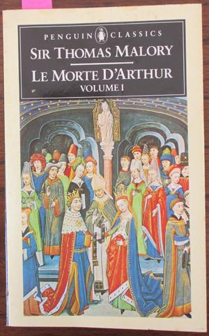 Le Morte D'Arthur (Volume 1): Malory, Sir Thomas