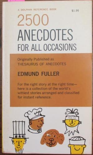 2500 Anecdotes for All Occasions