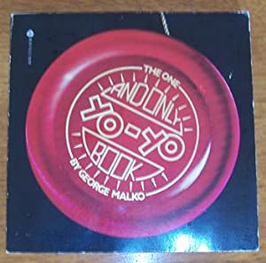 One and Only Yo-Yo Book, The: Malko, George