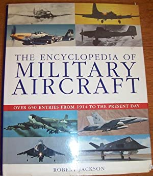 Encyclopedia of Military Aircraft, The