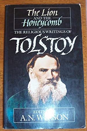 Lion and the Honeycomb, The: The Religious Writings of Tolstoy