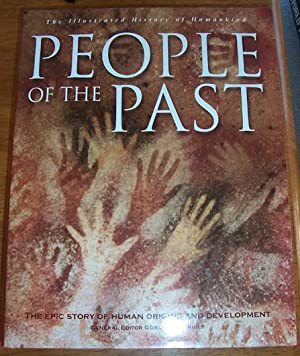People of the Past: The Illustrated History of Humankind (Volume 1) - The Epic Story of Human Ori...