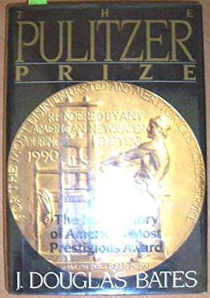 Pulitzer Prize, The: The Inside Story of America's Most Prestigious Award