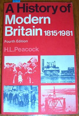 History of Modern Britain, A: 1815-1981