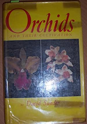 Orchids and Their Cultivation