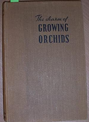 Charm of Growing Orchids, The