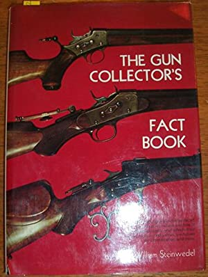 Gun Collector's Fact Book, The
