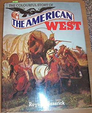 Colourful Story of The American West, The