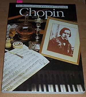 Illustrated Lives of the Great Composers, The: Chopin