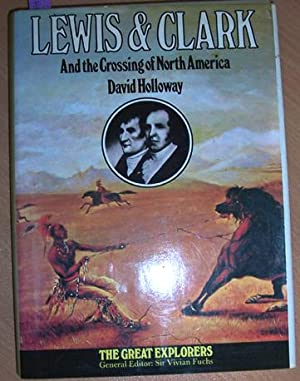 Lewis & Clark and the Crossing of North America