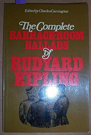 Complete Barrack Room Ballads of Rudyard Kipling, The